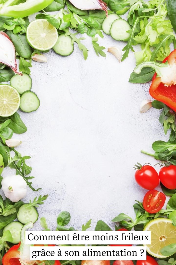 Comment être moins frileux grâce à son alimentation?