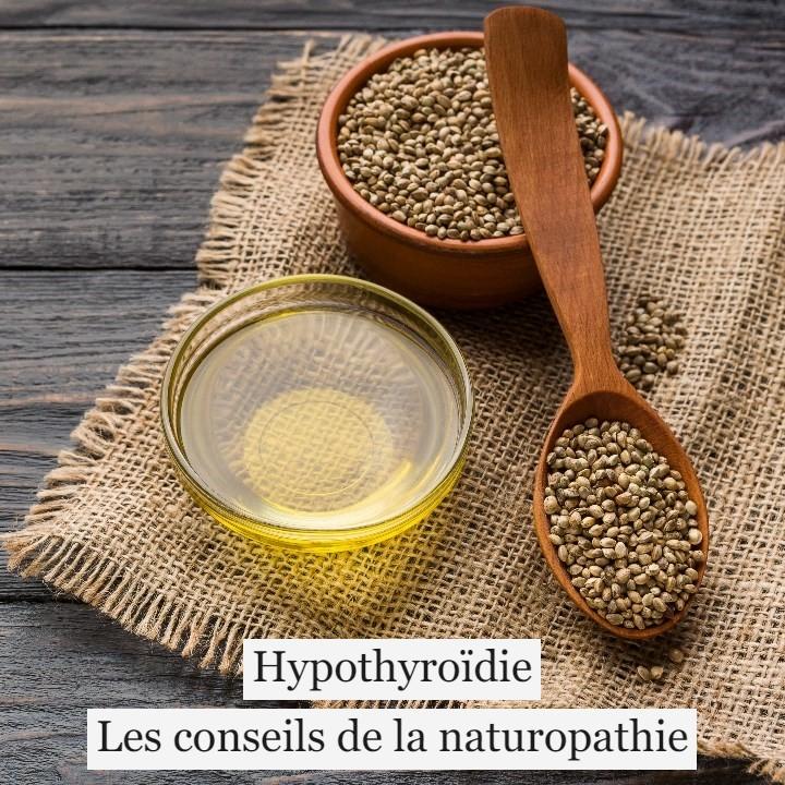 Hypothyroïdie: les conseils de la naturopathie