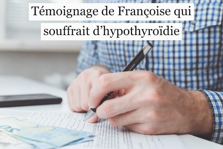 Témoignage de Françoise qui souffrait d'hypothyroïdie